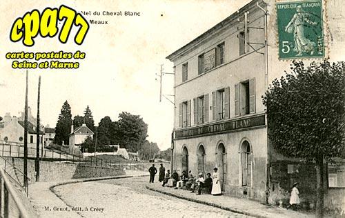 Claye Souilly - Hôtel du Cheval Blanc et route de Meaux