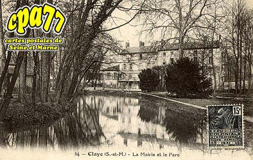 Claye Souilly - Claye - La Mairie et le Parc