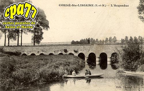 Condé Ste Libiaire - L'Aqueduc