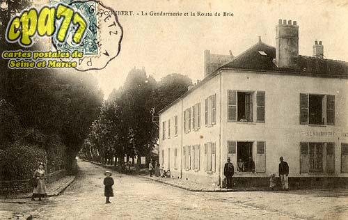 Coubert - La Gendarmerie et la Route de Brie