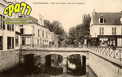 Coulommiers - Pont de la Ville - Rue de la Pêcherie