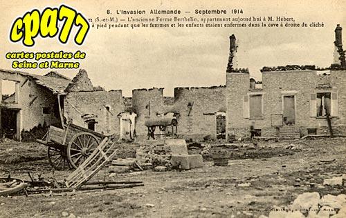 Courtacon - L'Invasion allemande - Septembre 1914 - L'Ancienne Ferme Berthelin