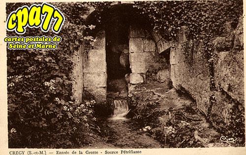 Crégy Les Meaux - Entrée de la Grotte - Source Pétrifiante