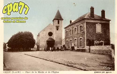 Crégy Les Meaux - Place de la Mairie et de l'Eglise