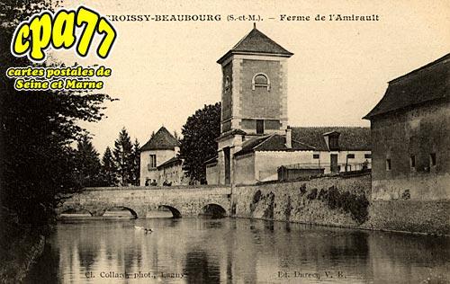 Croissy Beaubourg - Ferme de l'Amirault
