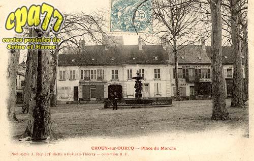 Crouy Sur Ourcq - Place de Marché