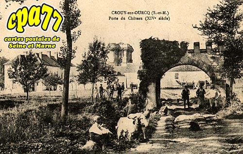 Crouy Sur Ourcq - Porte du Château (XIVe siècle)