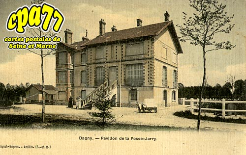 Dagny - Pavillon de la Fosse-Jarry
