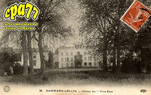 Carte postale ancienne de dammarie les lys 77 ch teau des vives eau - Chateau de dammarie les lys ...