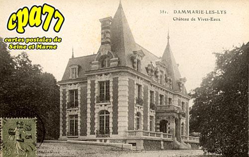 Carte postale ancienne de dammarie les lys 77 ch teau des vives eaux - Chateau de dammarie les lys ...