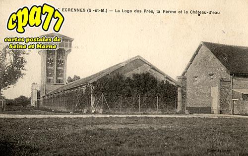 Les écrennes - La Loge des Prés, la Ferme et le Château d'Eau