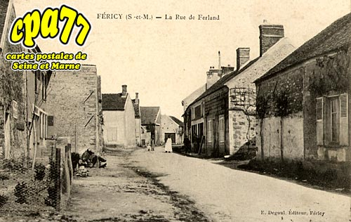 Féricy - La Rue de Ferland