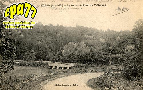 Féricy - La Vallée au Pont de Vallerand