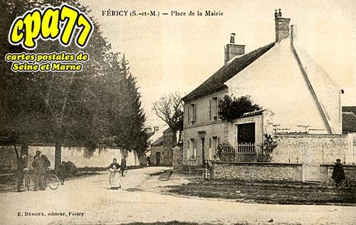 Féricy - Place de la Mairie