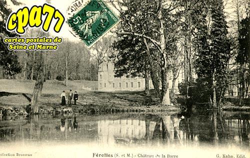 Ferolles Attilly - Château de la Barre