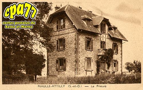 Ferolles Attilly - Le Prieuré