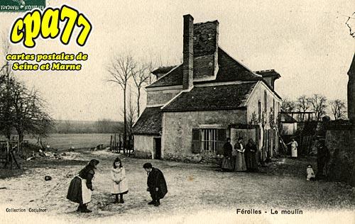 Ferolles Attilly - Le Moulin