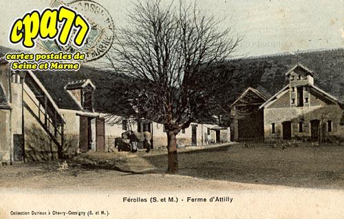 Ferolles Attilly - Ferme d'Atilly