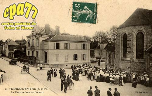 Ferrières En Brie - La Place un jour de Concert