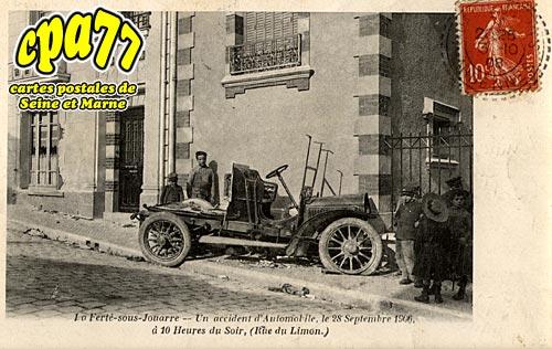 La Ferté Sous Jouarre - Un accident d'Automobile, le 28 Septembre 1906, à 10 Heures du Soir, (Rue du Limon)