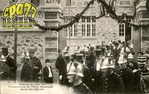 La Ferté Sous Jouarre - Fête du 25 Juin 1911 - Inauguration de l'Ecole Maternelle - Sortie des Officiels