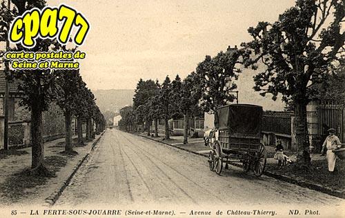La Ferté Sous Jouarre - Avenue de Château-Thierry
