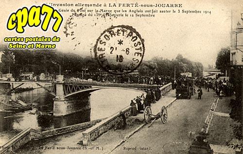 La Ferté Sous Jouarre - L'Invasion allemande - Reconstitution par le Génie du Pont sur la Marne que les Anglais ont fait sauter le 3 Septembre 1914 - Passage du 138e d'Infanterie le 12 Septembre