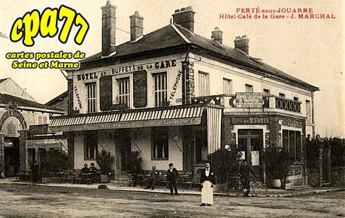 La Ferté Sous Jouarre - Hôtel-Café de la Gare - J. Marchal