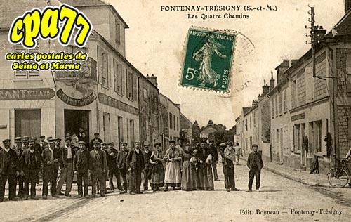Fontenay Trésigny - Les Quatres Chemins