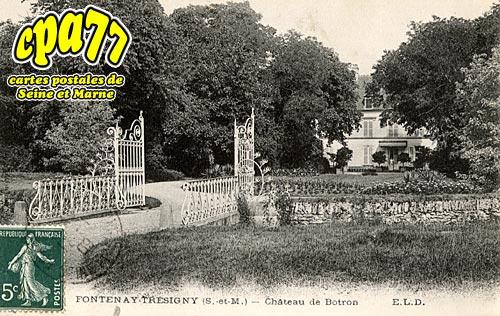 Fontenay Trésigny - Château de Botron