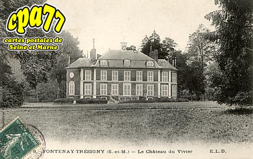 Fontenay Trésigny - Le Château du Vivier (en l'état)