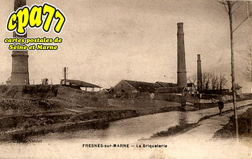 Fresnes Sur Marne - La Briqueterie
