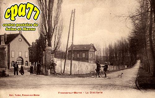 Fresnes Sur Marne - La Distillerie