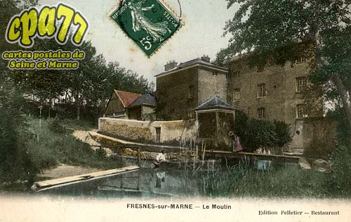 Fresnes Sur Marne - Le Moulin