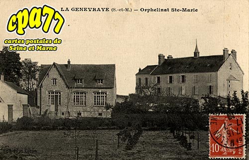 La Genevraye - Orphelinat Ste-Marie