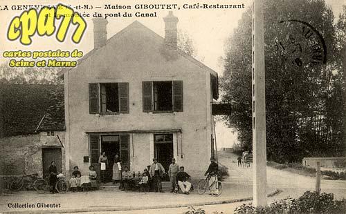 La Genevraye - Maison Giboutet, Café-Restaurant et la montée du pont du Canal