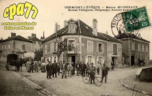 Germigny L'évêque - Maison Michenaux - Bureau Téléphone, Télégraphe, Recette Auxiliaire