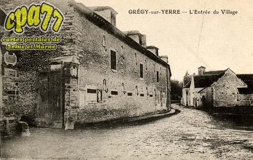 Grégy Sur Yerre - L'Entrée du Village