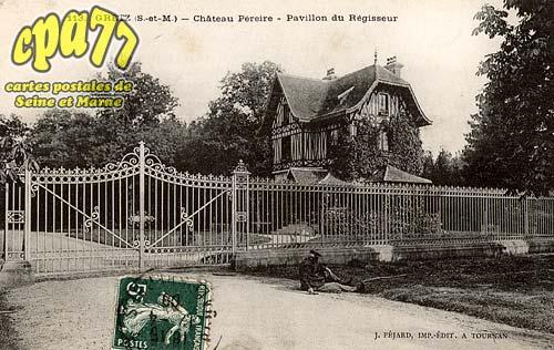 Gretz Armainvilliers - Château Péreire - Pavillon du Régisseur