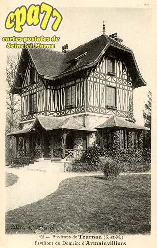 Gretz Armainvilliers - Environs de Tournan (S.-et-M.) - Pavillon du Domaine d'Armainvilliers
