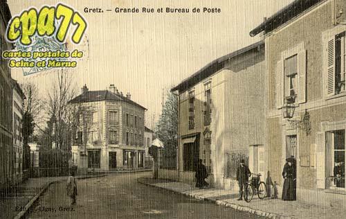 Gretz Armainvilliers - Grande Rue et Bureau de Poste