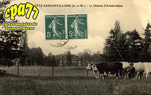 Gretz Armainvilliers - Le Château d'Armainvilliers