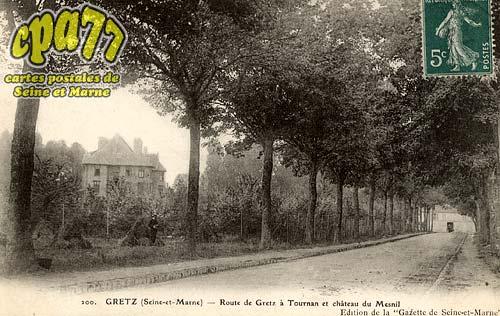 Gretz Armainvilliers - Route de Gretz à Tournan et Château du Mesnil