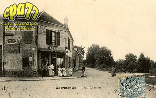 Guermantes - Les 4 Chemins