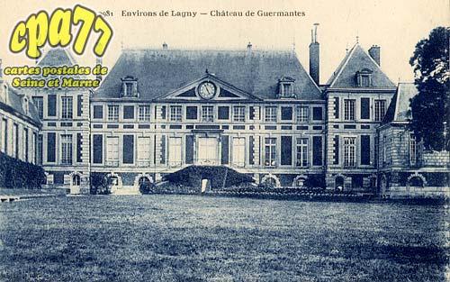 Guermantes - Environs de Lagny - Château de Germantes