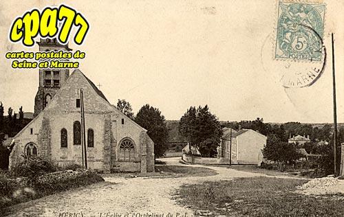Héricy - L'Eglise et l'Orphelinat