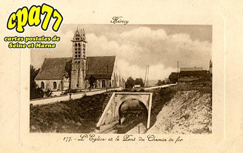 Héricy - L'Eglise et le Pont du Chemin de Fer