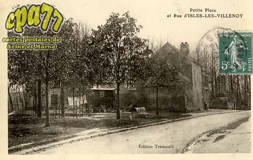 Isles Lès Villenoy - Petite Place et Rue d'Isles-Les-Villenoy
