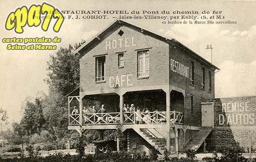Isles Lès Villenoy - Restaurant-Hôtel du Pont du Chemin de fer - Propriétaire F.J.Comiot. - Isles-les-Villenoy par Esbly (S-&-M)