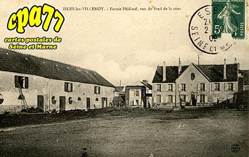 Isles Lès Villenoy - Ferme Hédiard, vue du fond de la cour